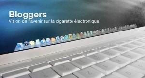 L'avenir de l'e-cigarette selon certains bloggers