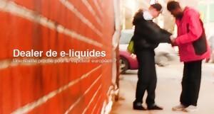 Dealer de e-liquide : une réalité proche pour le vapoteur européen ?