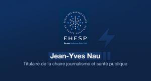 Jean-Yves Nau, titulaire de la chaire journalisme et santé publique à l'école des hautes études en santé publique, dénonce l'immobilisme de l'État.