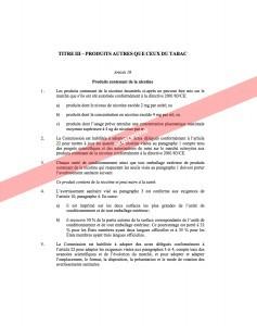 L'article 18 qui concerne les produits contenant de la nicotine (PCN) souhaite être supprimé par le service juridique de la commission européenne.
