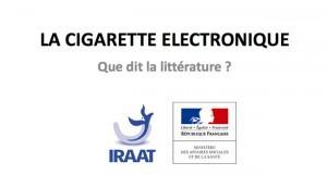 Que dit la littérature sur la cigarette électronique ? par l'Institut Rhône-Alpes Auvergne de tabacologie sur le site sante.gouv.fr