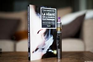 """""""La vérité sur la cigarette électronique"""" par le professeur Jean-François ETTER (édition Fayard)."""