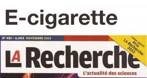 """""""Faut-il restreindre l'accès aux cigarettes électroniques"""", un dossier du magazine """"La Recherche"""""""