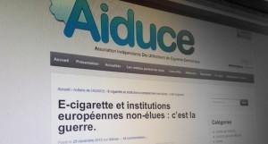 """""""E-cigarette et institutions européennes non-élues : c'est la guerre"""" sur le site de l'AIDUCE"""