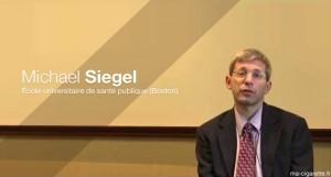 Michael Siegel (Ecole universitaire de santé publique de Boston)