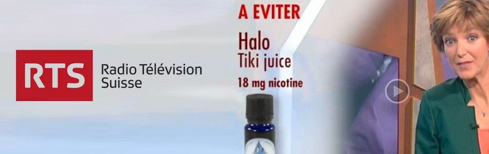 La RTS en Suisse nous met en garde, il faut éviter le Halo Tiki Juice en 18mg