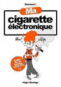 """""""Ma cigarette électronique"""" aux éditions Hugo&Desinge. Parution prévue en septembre."""
