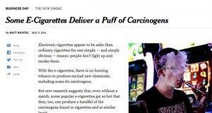 """""""Certaines e-cigarettes délivrent des bouffées cancérigènes"""" titre le New York Times, le 3 mai 2014."""