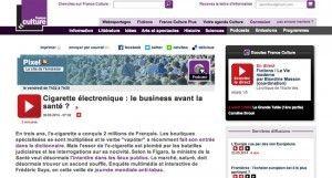 Cigarette électronique : le business avant la santé ? sur France Culture