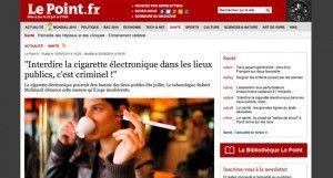 """""""Interdire la cigarette électronique dans les lieux publics, c'est criminel !"""" sur Le Point"""