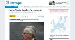 """""""Jean-Claude Juncker, le revenant"""" sur Le Monde"""