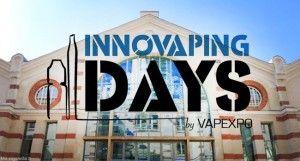 Innovaping Days : les nouvelles rencontres professionnelles de Vapexpo.