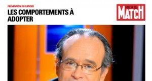 Prévention du cancer : les comportements à adopter selon le professeur Khayat sur Paris Match.