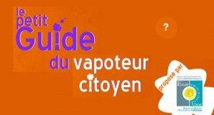 """""""Le guide du vapoteur citoyen"""" par l'association ECLAT – Espace de Concertation et de Liaison Addictions Tabagisme – GRAA."""