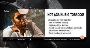 """""""Pas encore, Big Tobacco !"""" (campagne du département de la santé californien)"""