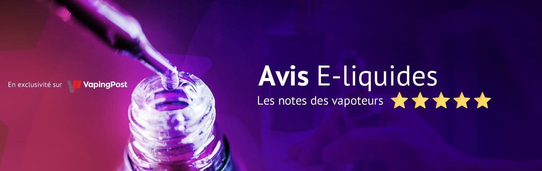 Avis e-liquide pour cigarette électronique