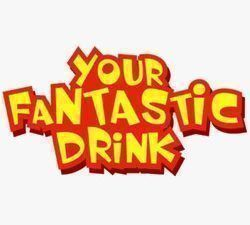Your Fantastic Drink fabriqué en LT (CITY).