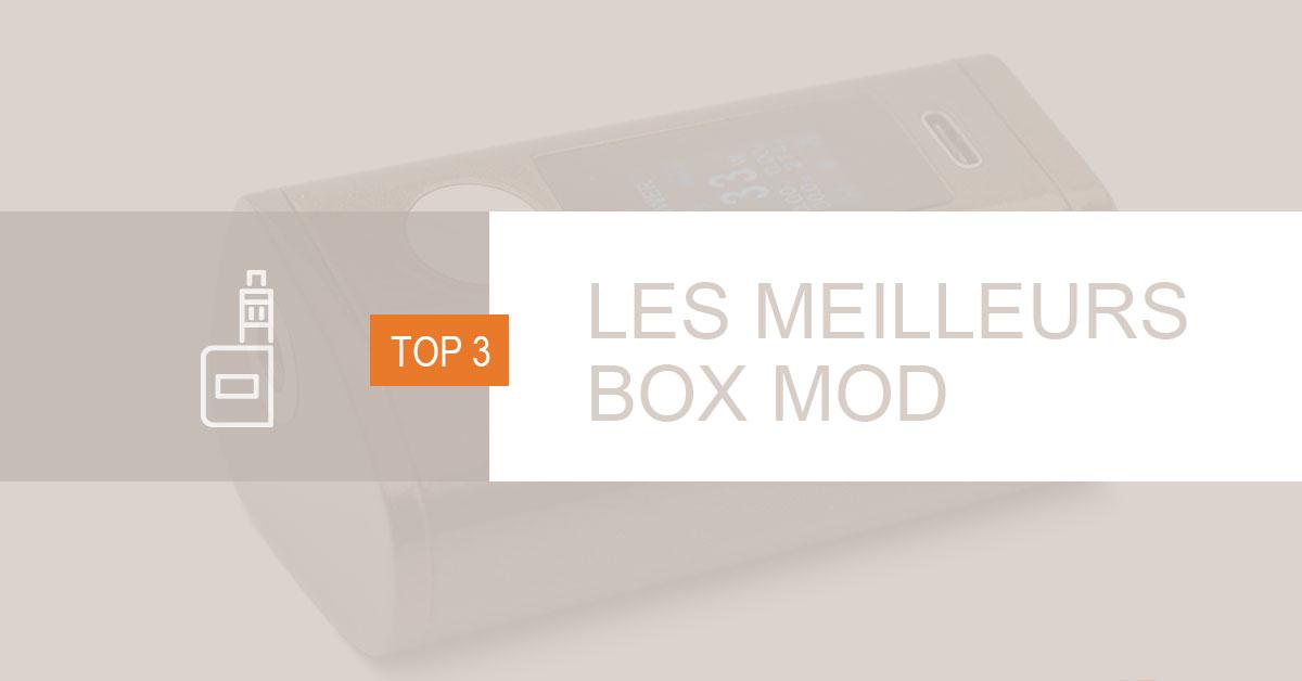 Les meilleurs box mods